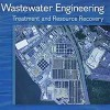Wastewater Engineering Treatment and Resource Recovery-